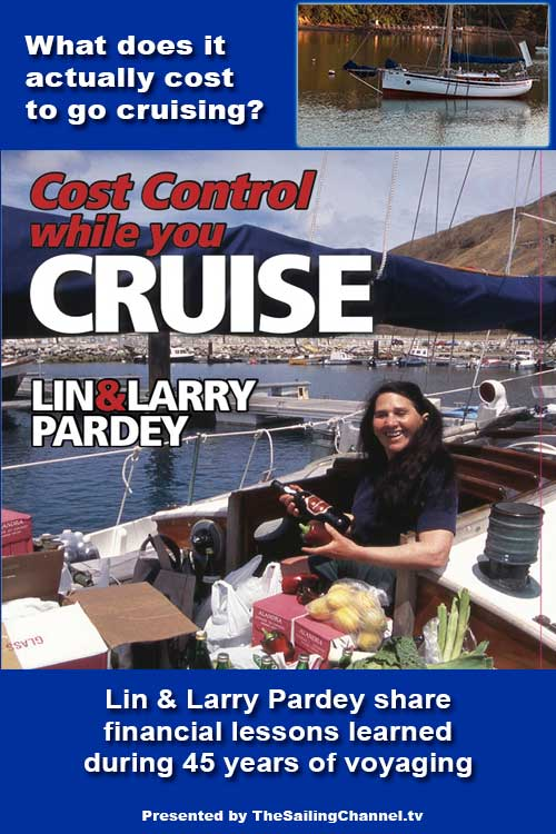 Lin & Larry Pardey Cost Control While You Cruise: Pardey Cruising Budget Tips Video