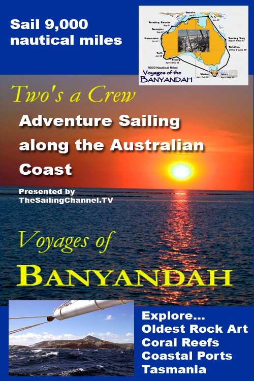 Voyages of Banyandah: Two's a Crew - Circumnavigate Australia Video