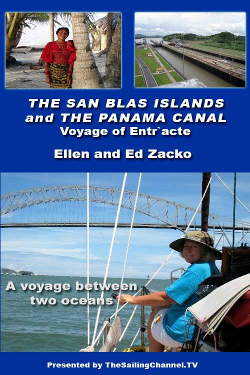 Voyages of Entr'acte: San Blas Islands and Panama Canal