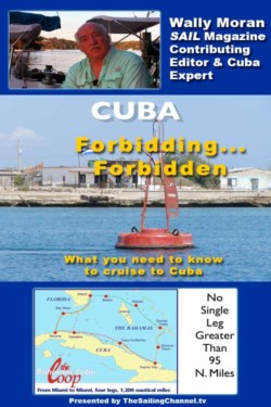 Cuba: Forbidding-Forbidden with Wally Moran