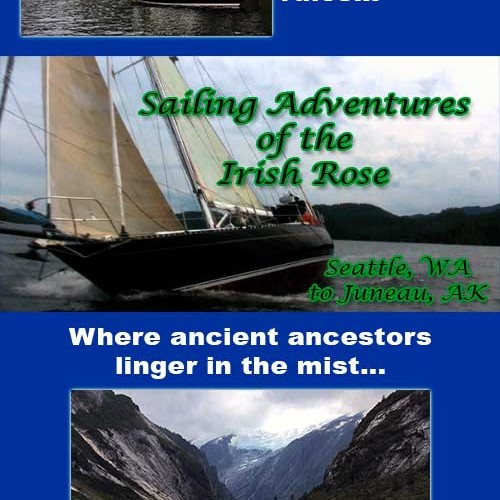 Sailing Adventures of the Irish Rose - Inside Passage