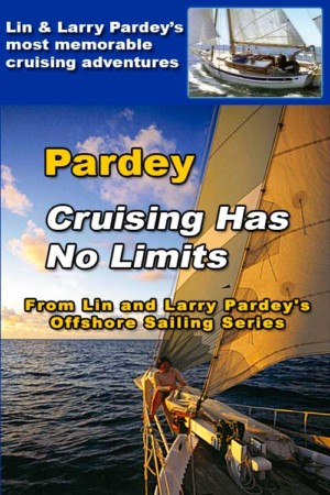 Cruising Has No Limits Lin & Larry Pardey Sailing Adventures video