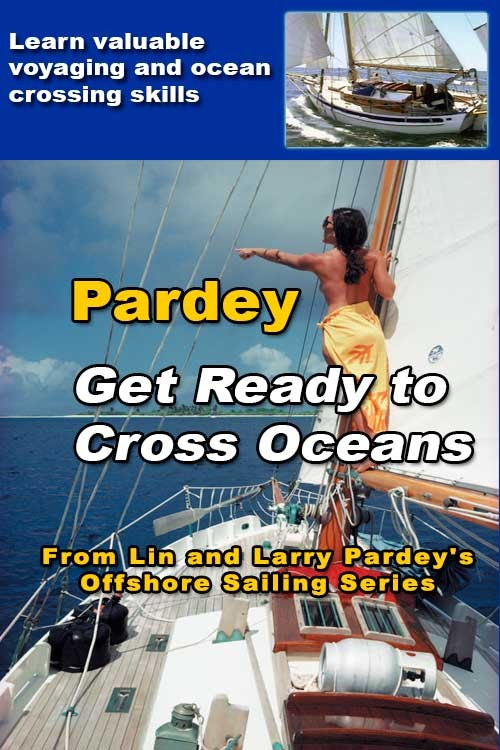 Get Ready to Cross Oceans: Lin & Larry Pardey Ocean Sailing Tips Video