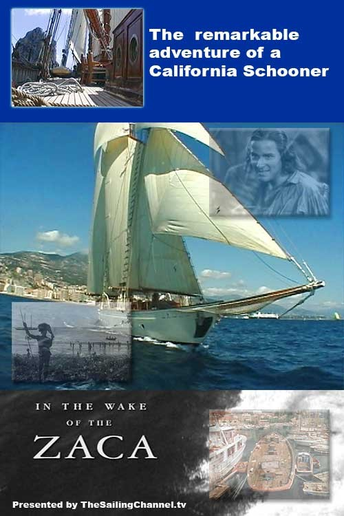 In the Wake of the Schooner Zaca