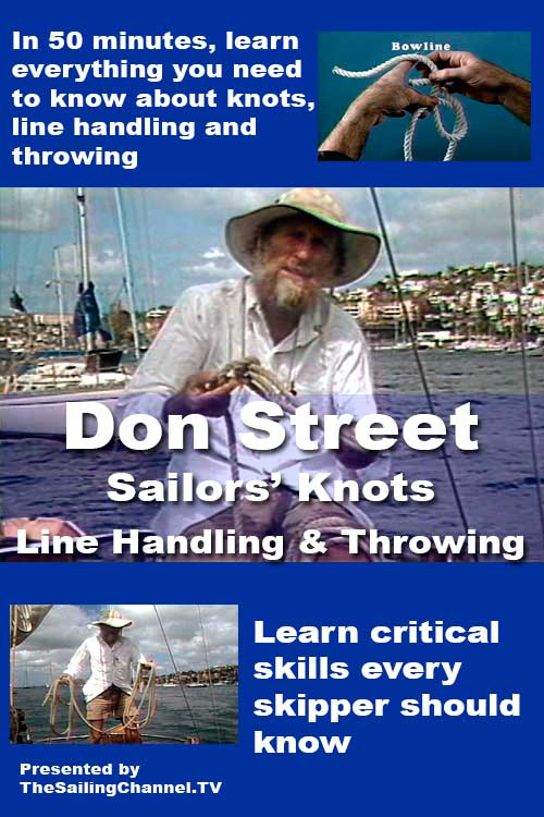 Don Street Sailor Knots, LIne Handling Throwing Video