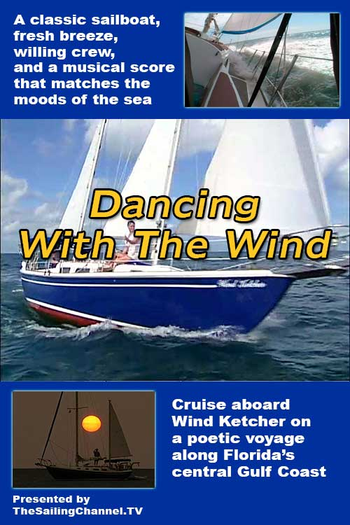 Dancing With The Wind Spirit of Sailing