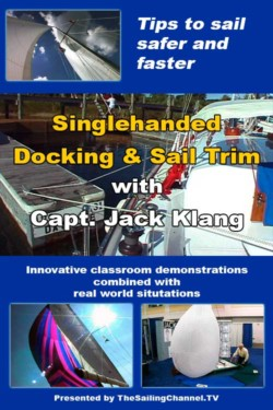 Singlehanded Docking and Sail Trim