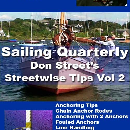 Don Street: Streetwise Tips Vol. 2 - Anchoring & Docking