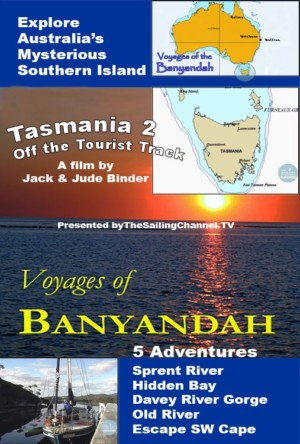 Second Tasmania Adventure - Jack & Jude Voyages of Banyandah