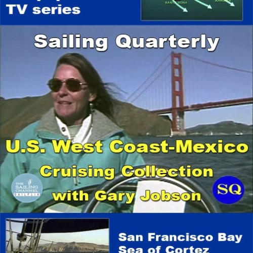 U.S.-Mexico West Coast Cruising Adventures Video