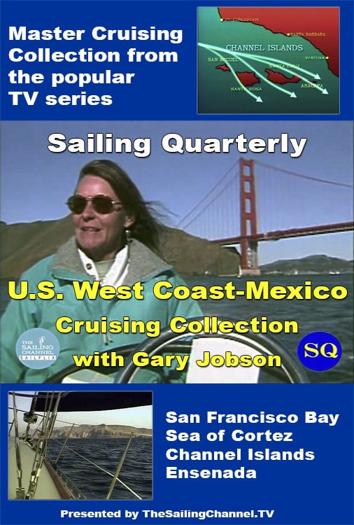 U.S.-Mexico West Coast Cruising Adventures Video
