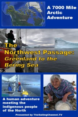Northwest Passage to the Bering Sea Sailing Video
