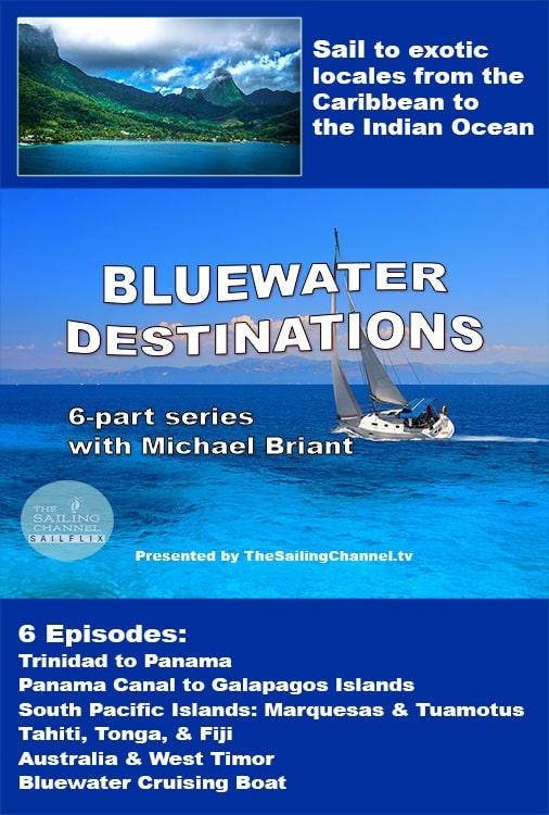 Bluewater Cruising Destinations Video Series