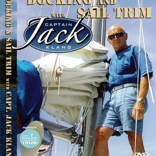 Singlehanded Docking and Sail Trim with Capt. Jack Klang DVD